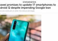 外媒:华为将有17种设备可升级至Android Q