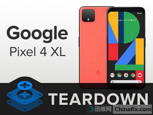 谷歌Pixel4XL拆解:比iPhone 11 Pro Max更难维修